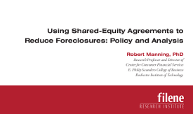 Using Shared-Equity  Agreements to Reduce Foreclosures: Policy and Analysis