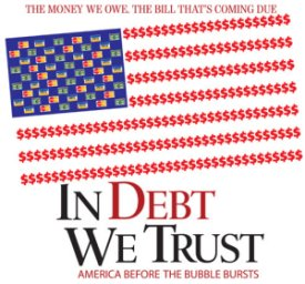 In Debt We Trust Poster