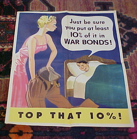Just be sure you put at least 10% of it in WAR BONDS!